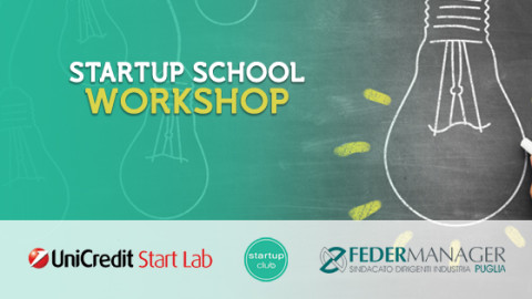 Startup School Workshop, si parte col Business Plan